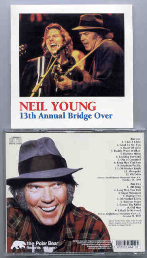 Neil Young / CSNY - 13th Annual Bridge Over ( 2 CD!!!!! set ) ( California , USA , October 30th & 31st , 1999 )