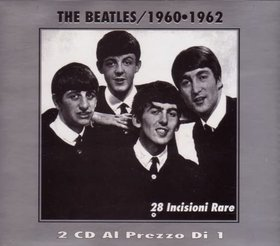 The Beatles - 1960 - 1962 Vol 1 28 Incisione Rari ( 2 CD!!!!! SET ) ( CDDRIVE ) Tracks Disc 2