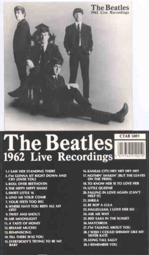 The Beatles - 1962 Live Recordings ( CTAB )