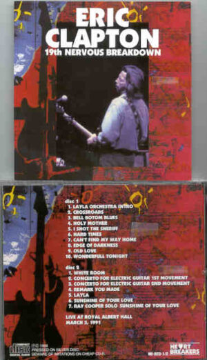 Eric Clapton - 19th Nervous Breakdown ( 2 CD!!!!! set ) ( Live At Royal Albert Hall , London , UK , March 3rd , 1991 )