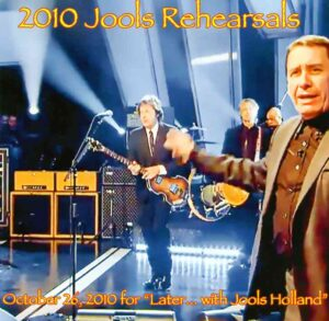 Paul McCartney - 2010 Jools Rehearsals (1CD ) October 26, 2010 For Later With Jools Holland ) ( 2014 Audiofon Music )
