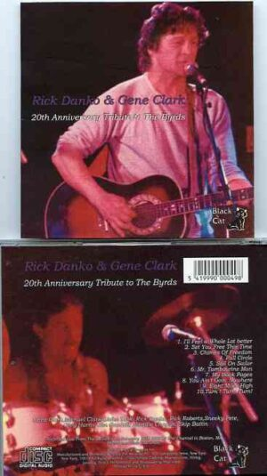 The Byrds - 20th Anniversary Tribute ( Rick Danko & Gene Clark Live at The Channel , Boston MA , Feb 17th , 1985 )
