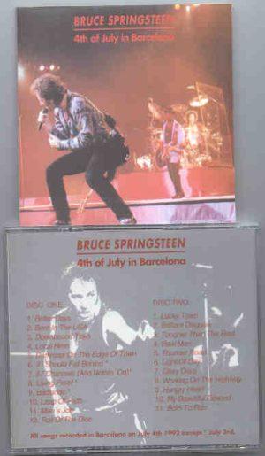 Bruce Springsteen - 4th Of July In Barcelona ( July 4th , 1992 , Barcelona , Spain ) ( 2 CD!!!!! SET )
