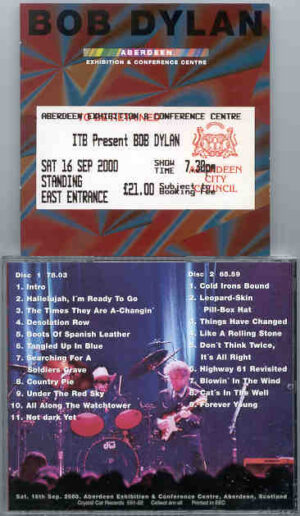 Bob Dylan - Aberdeen ( 2 CD!!!!! SET ) ( Aberdeen Exhibit & Conf Centre , Aberdeen , Scotland , Saturday September 16th , 2000 )