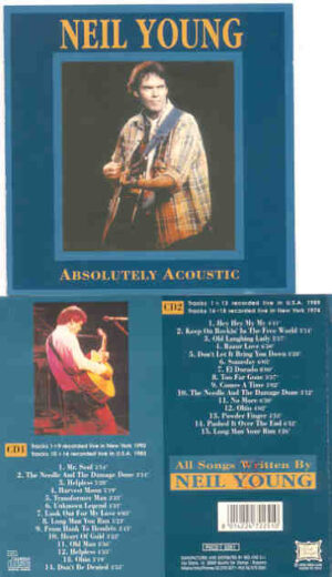 Neil Young / CSNY - Absolutely Acoustic ( 2 CD!!!!! SET )  ( USA 1974 - 1983 - 1989 & 1992 )