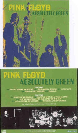 Pink Floyd - Absolutely Green ( 2 CD!!!!! SET ) ( Capitol Theater , Portchester , NY , USA , April 22nd , 1970 )
