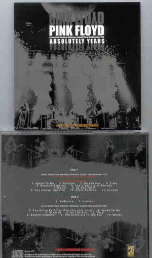 Pink Floyd - Absolutely Years ( 2 CD!!!!! SET ) ( SIRENE ) ( Middlesex , UK , Nov. 16th , 1974 )