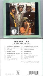 The Beatles - A Case Of Blues ( Oil Well Recs. )