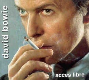David Bowie - Access Libre ( 2 CD!!!!! SET ) ( Olympia Music Hall , Paris , France , July 1st , 2002 )