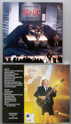 Ac-Dc - We Can't Stop Rock' N' Roll  ( 2 CD!!!!! SET ) ( Live In Paris , France , November 2000 )