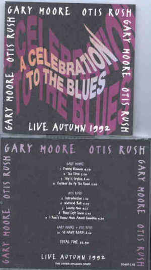 Gary Moore - A Celebration To The Blues ( with Otis Rush )tr.jpg