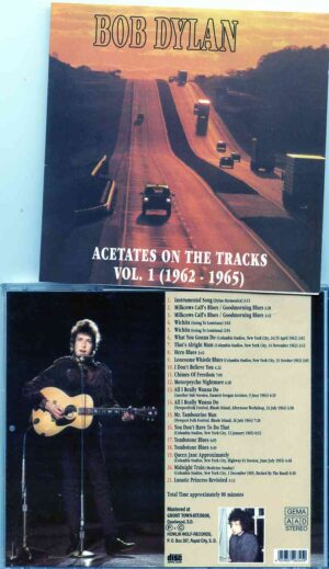 Bob Dylan - Acetates On The Vol. 1 ( 1962 - 1965 ) ( Studio & Newport 1965 )