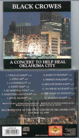 Black Crows - A Concert To Help Heal Oklahoma City ( Living Legend ) ( May 10th , 1995 )