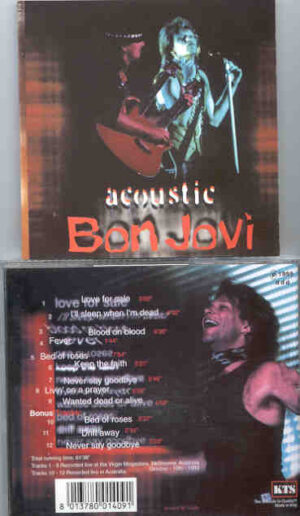 Bon Jovi - Acoustic ( KTS ) ( Live in Australia , October 10th , 1993 )