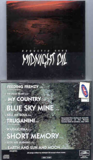 Midnight Oil - Acoustic 1993 ( Ronnie Scoots Club , London , UK , July 1993 )