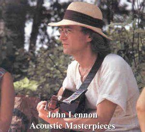 John Lennon - Acoustic Masterpieces