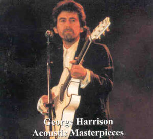 George Harrison - Acoustic Masterpieces
