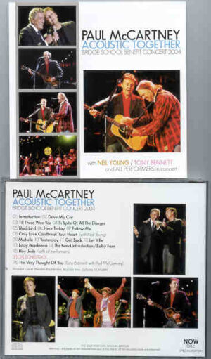 Paul McCartney - Acoustic Together ( With Neil Young & Tony Bennet , Bridge School Benefit , October 24th , 2004 ) ( Now Disc )