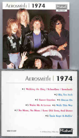Aerosmith - Aerosmith 1974 ( Mistral ) ( Recorded at Several venues , during the 1974 World Tour )