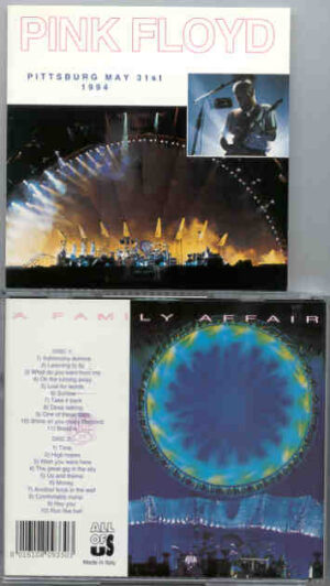 Pink Floyd - A Family Affair ( Pittsburgh , May 31st , 1994 ) ( 2 CD!!!!! set )