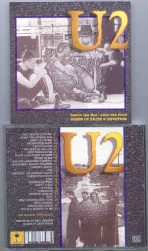 U2 - After The Fire , Before The Flood  ( 24 Ultra Rare Unreleased tracks  )