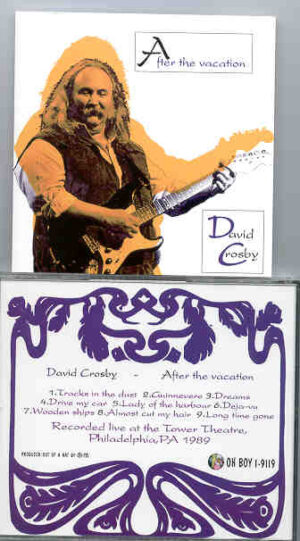 Neil Young / CSNY - After The Vacation ( David Crosby )  ( Oh Boy Recs )( Tower Theater , Philadelphia , 1989 )