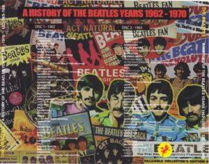 The Beatles - A History Of The Beatles Years 1962-1970 ( 9 CD SET 20 pages booklet ) ( Unicorn ) ( Westwood One Radio Hosted by Roger Scott )