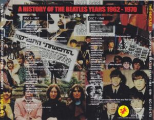 The Beatles - A History Of The Beatles Years 1962-1970 ( 9 CD SET 20 pages booklet ) ( Unicorn )( Westwood One Radio Hosted by Roger Scott )