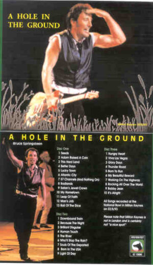 Bruce Springsteen - A Hole In The Ground ( 3 cd set ) ( National Bowl , Milton Keynes , UK , May 22nd , 1993 )