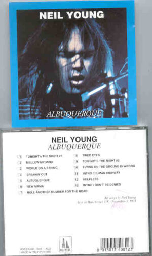 Neil Young / CSNY - Albuquerque ( Oil Well ) ( Manchester , UK , November 3rd , 1973 )