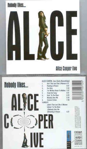 Alice Cooper - Nobody Likes Alice Cooper
