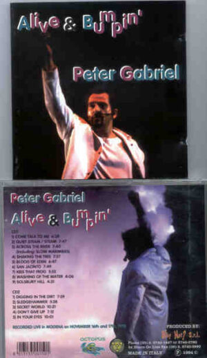 P. Gabriel  /  GENESIS  /  P. Collins - Alive And Bumpin' ( 2 CD!!!!! set ) ( Peter Gabriel in Modena , Italy , November 16th & 17th , 1993 )