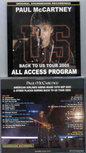 Paul McCartney - All Access Program ( 2 CD!!!!! SET ) ( Piccadilly Circus ) ( 2005 Live Soundboard Recordings )