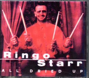 Ringo Starr - All Dried Up   ( 3 CD SET )
