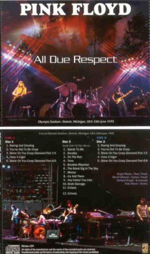 Pink Floyd - All Due Respect ( 3 CD SET ) ( SIRENE ) ( Olympia Stadium , Detroit , MI , USA , June 24th , 1975 )