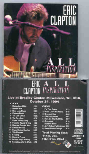 Eric Clapton - All Inspiration ( Milwaukee , WI , USA , Oct 24th , 1994 ) ( 2 CD!!!!! set )