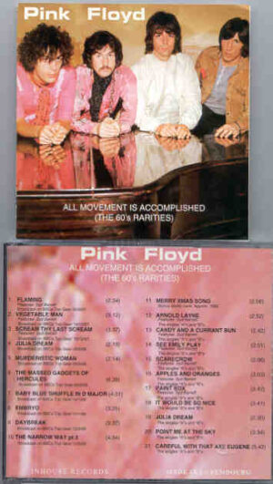 Pink Floyd - All Movement Is Accomplished  ( The 60's Rarities , Top Gear , plus outtakes )