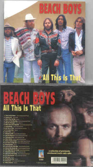 The Beach Boys - All This Is That ( A Collection Of Previously Unreleased Tracks 1967 - 1980 )