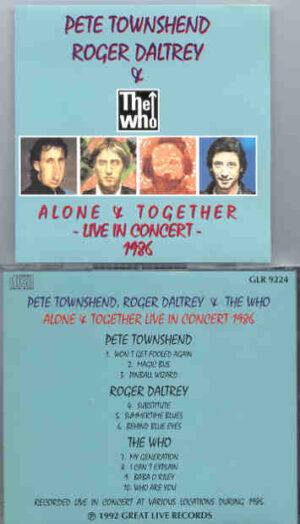 The Who - Alone & Together Live In Concert 1986