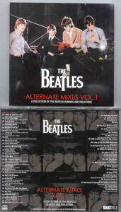 The Beatles - Alternate Mixes Vol. 1 ( 2010 Beatfile ) ( 2 CD!!!!! set ) ( A Collection of Beatles Remixes and Isolations )