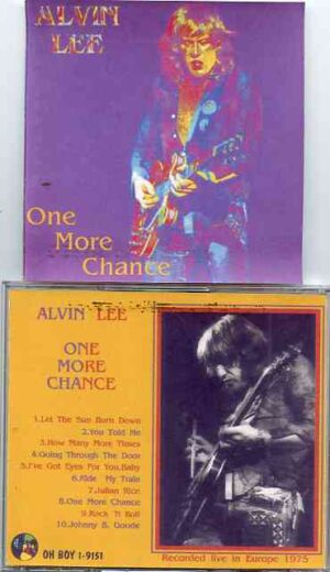 Ten Years After - One More Chance ( Alvin Lee Live in Europe 1975 ) ( Oh Boy )