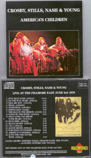 Neil Young / CSNY - America's Children  ( CSN & Y ) ( Living Legend )( Fillmore East , January 3rd , 1970 )