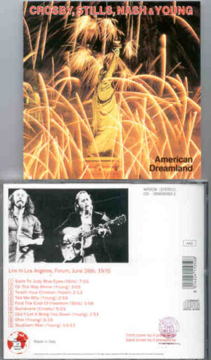 Neil Young / CSNY - American Dreamland ( WPOCM ) ( CSN&Y at Los Angeles Forum , June 26th , 1970 )