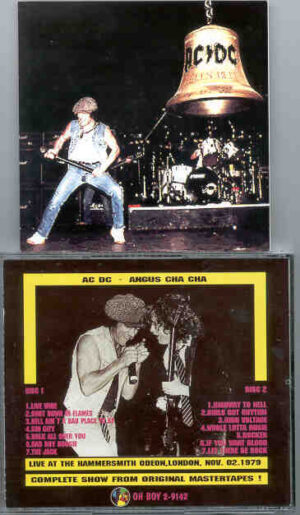 Ac-Dc - Angus Cha Cha ( 2 CD!!!!! set ) ( Oh Boy Recs. )( Hammersmith Odeon , UK , Nov 2nd , 1979 )