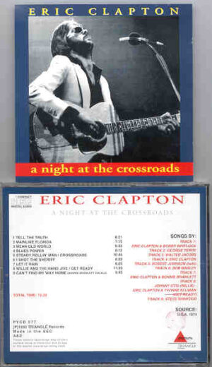 Eric Clapton - A Night At The Crossroads ( Live in USA , 1974 ) ( Triangle )