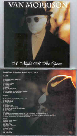 Van Morrison - A Night At The Opera ( Opera House , Blackpool , England , 20-04-2000 ) ( 2 CD!!!!! SET )