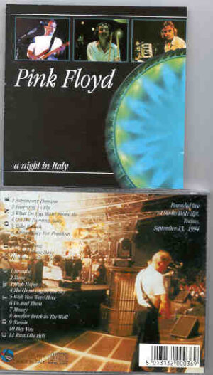 Pink Floyd - A Night In Italy  ( 2 CD!!!!! SET )  ( September 13th ,  1994, Torino,  Italy )