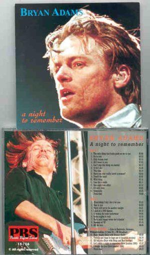 Bryan Adams - A Night To Remember ( 2 CD!!!!! set ) ( Karlsruhe , Germany , June 23rd , 1996 plus Bonustracks )
