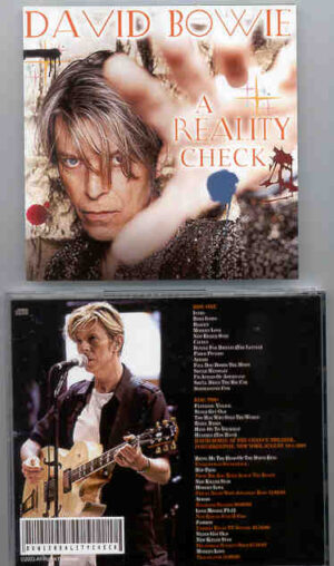 David Bowie - A Reality Check ( 2 CD!!!!! set ) ( Chance Theater , Poughkeepsie , New York , August 19th , 2002 )