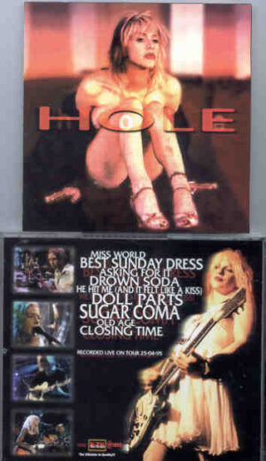 Nirvana - HOLE  Asking For It  ( Live On Tour , April 25th , 1995 )